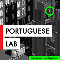 Portuguese Lab Podcast | Learn European Portuguese