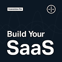 Build Your SaaS | Bootstrapping in 2019