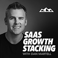 SaaS Growth Stacking | with Dan Martell