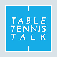 Table Tennis Talk