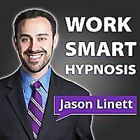 Work Smart Hypnosis - Podcast