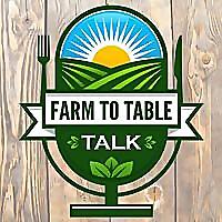 Farm To Table Talk