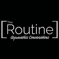 The Routine | Gymnastics Conversations