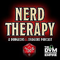 DVM | Nerd Therapy Podcast