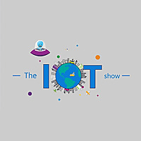 Channel 9 | Internet of Things Show