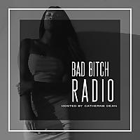 Bad Bitch Radio Podcast