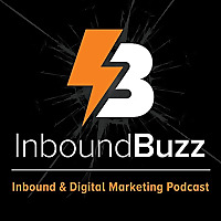 InboundBuzz | Inbound Marketing Podcast