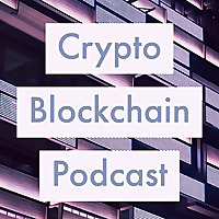 Crypto Blockchain Podcast