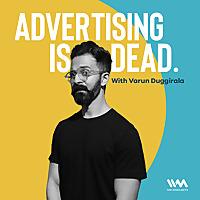 Advertising Is Dead