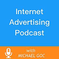 Internet Advertising Podcast