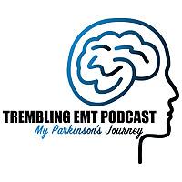Trembling EMT : My Parkinson's Journey
