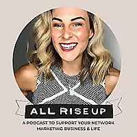 All Rise Up - Podcast