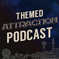 The Themed Attraction Podcast