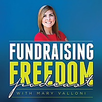Fundraising Freedom Podcast
