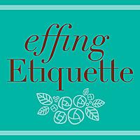 Effing Etiquette