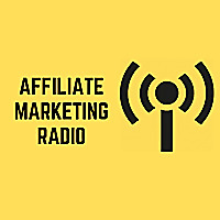 Affiliate Marketing Radio