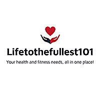 lifetothefullest101