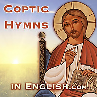 Coptic Hymns in English | Meet & Right