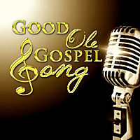 Good Ole Gospel Song