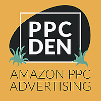 The PPC Den Podcast: Amazon PPC Advertising Mastery | Ad Badger
