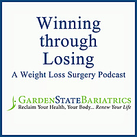 Winning through Losing | A Weight Loss Surgery Podcast