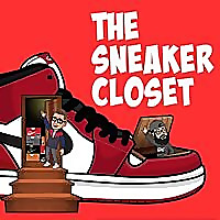 Sneaker Closet Podcast