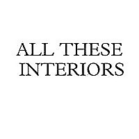 All These Interiors