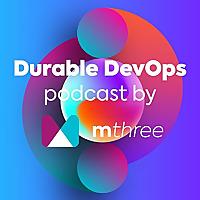 Durable DevOps Podcast