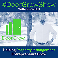#DoorGrowShow - Property Management Growth