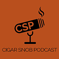 Cigar Snob Podcast