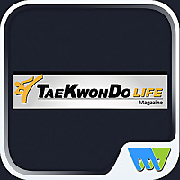 Tae Kwon Do Life Magazine | A Celebration of Life through The Martial Arts