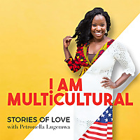 I Am Multicultural   Interracial, Biracial, Blended Love Stories