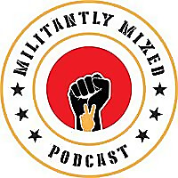 Militantly Mixed