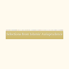 Selections from Islamic Jurisprudence
