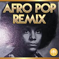 Afro Pop Remix
