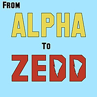 From Alpha to Zedd