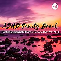 ADHD Sanity Break