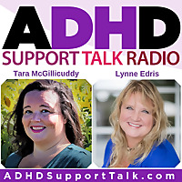 ADHD Support Talk Radio