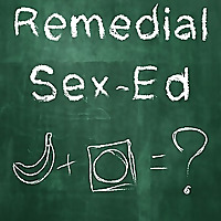 Remedial Sex Ed