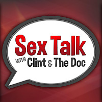Sex Talk with Clint & The Doc