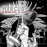 Mercury | A Broadcast of Hope