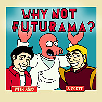 Why Not Futurama?