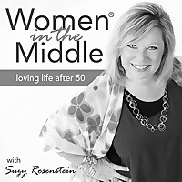 Women in the Middle | Loving Life After 50