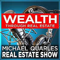 The Michael Quarles Real Estate Show
