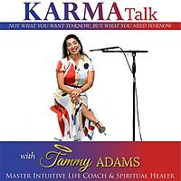 Karma Talk | Tammy Adams