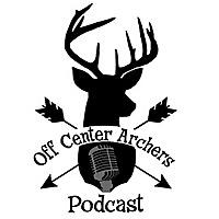 The Off Center Archers   Archery Podcast