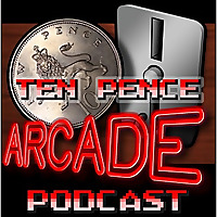 Ten Pence Arcade Podcast