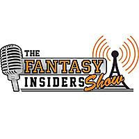 The Fantasy Insiders Show w/ Joel Henard