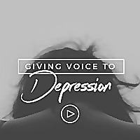 Giving Voice to Depression
