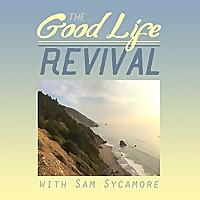 Good Life Revival